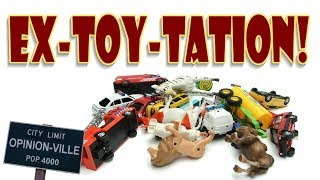 Opinion-Ville: Ex-toy-Tation!