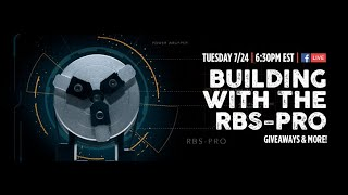 Mud Hole Live: Building With The RBS-Pro
