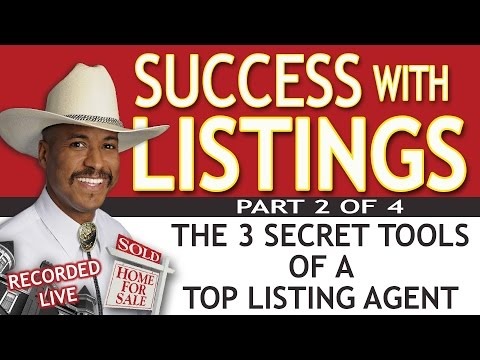 The 3 Secret Tools of a Top Listing Agent