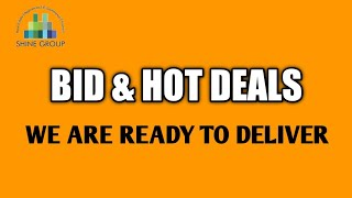 BID & HOT DEALS || WE ARE READY TO DELIVER