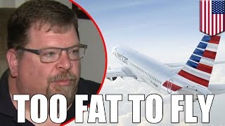 Too fat to fly: American Airlines throws man off plane for being too big for his seat - TomoNews