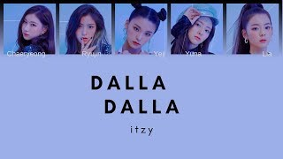 ITZY - 'DALLA DALLA' [Lyrics]