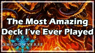 [Shadowverse] The Most Amazing Deck I've Ever Played
