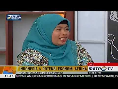 Dialog Interaktif Indonesia & Potensi Ekonomi Afrika di Metro TV 2015