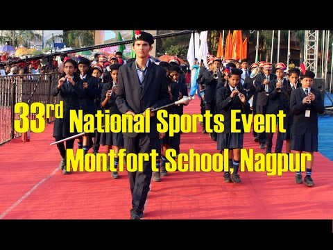 The opening ceremony of the 33rd National Sports Event by Montfort School, Nagpur