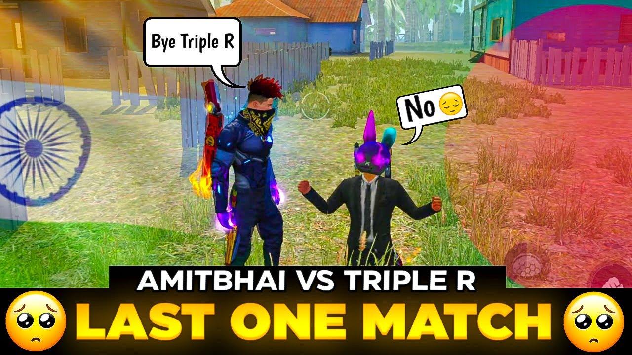 AmitBhai 🇮🇳 Vs Triple R 🇧🇩 || Last 1v1 Match in Indian Server || Desi Gamers