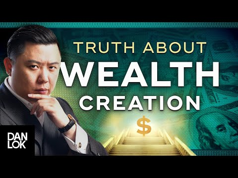 The Truth About Wealth Creation (You Need To Hear This)
