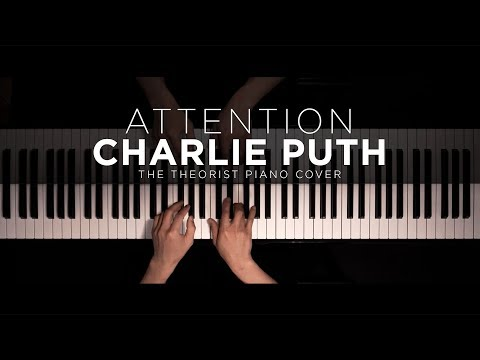 Charlie Puth - Attention | The Theorist Piano Cover
