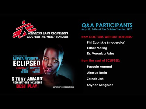Doctors Without Borders Talkback with the Cast of ECLIPSED // Part 1