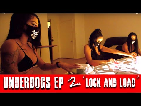 "Underdogs Episode 2 - ""LOCK AND LOAD"""