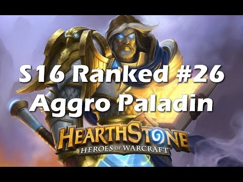 Hearthstone: Aggro Paladin - Post AND Ingame Commentary [Season 16 Constructed #26]