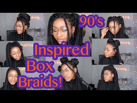 90's INSPIRED BOX BRAIDS HAIRSTYLES