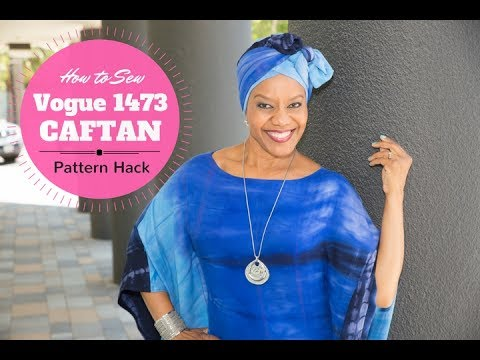 How to Sew a Caftan - Vogue 1473 Pattern Hack - YouTube