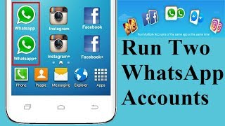 Install two WhatsApp on Android Phone