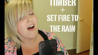 """Timber"" + ""Set Fire To The Rain"" MASHUP - Cover by Meghan Tonjes (REQUEST TUESDAY)"
