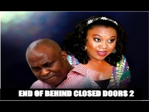 End Of Behind Closed Door 2 - Nigeria...