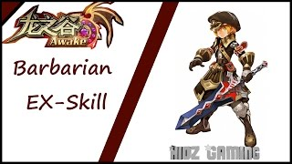 Dragon Nest Awake(CN) - Barbarian Ex Skill