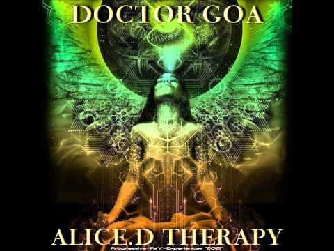 Doctor GoA - Alice.D Therapy (Progressive-PsyTrance-DJ Set) 2015