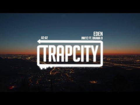 Inkyz - Eden (ft. Drama B) | [1 Hour Version]