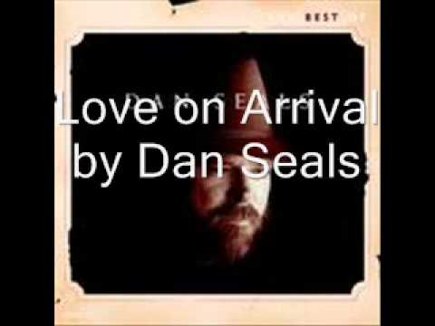 Love on Arrival by Dan Seals