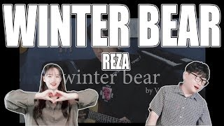 [KOREAN REAKSI] WINTER BEAR - REZA
