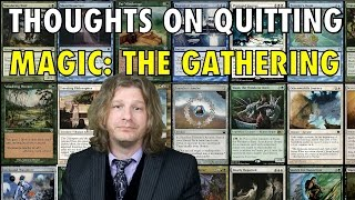 Thoughts On Quitting Magic: The Gathering - My MTG Memory about leaving the game