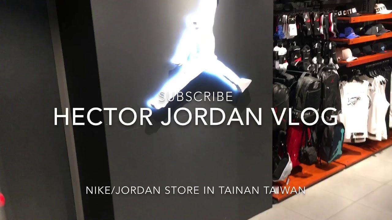 novato También Prevención  NIKE/JORDAN STORE IN TAINAN TAIWAN | HECTOR JORDAN - YouTube