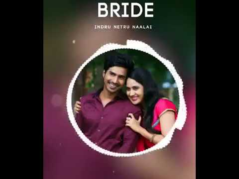 INDRU NETRU NAALAI LOVE BGM
