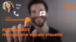 L'application messagerie vocale visuelle - Orange