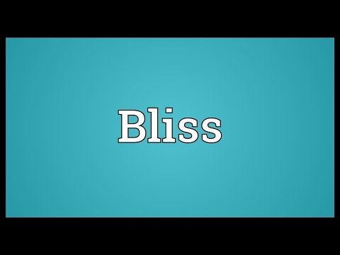 Bliss Meaning