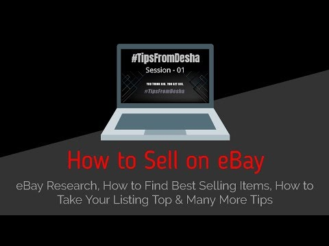 How To Sell On EBay - Session 01 #TipsFromDesha