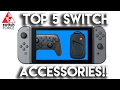 Top 5 Nintendo Switch Accessories | WHAT YOU NEED FOR LAUNCH!!