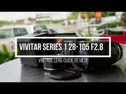Vivitar Series 1 28-105 F2.8 Lens Review