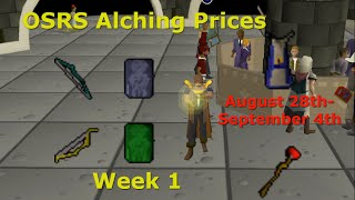 OSRS Alching Prices Season 1 Week 1: Aug 28-Sept 3