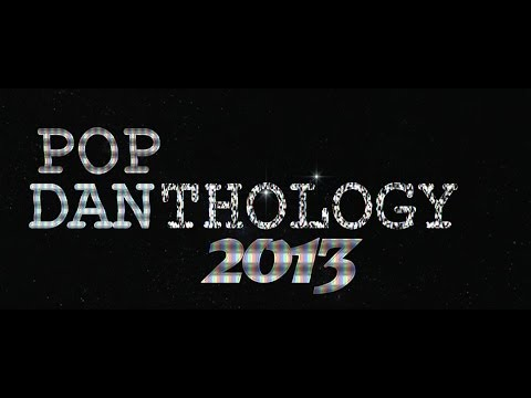 Pop Danthology 2013 - Famous And Modern Movies (Special 100'000 VIEWS !)
