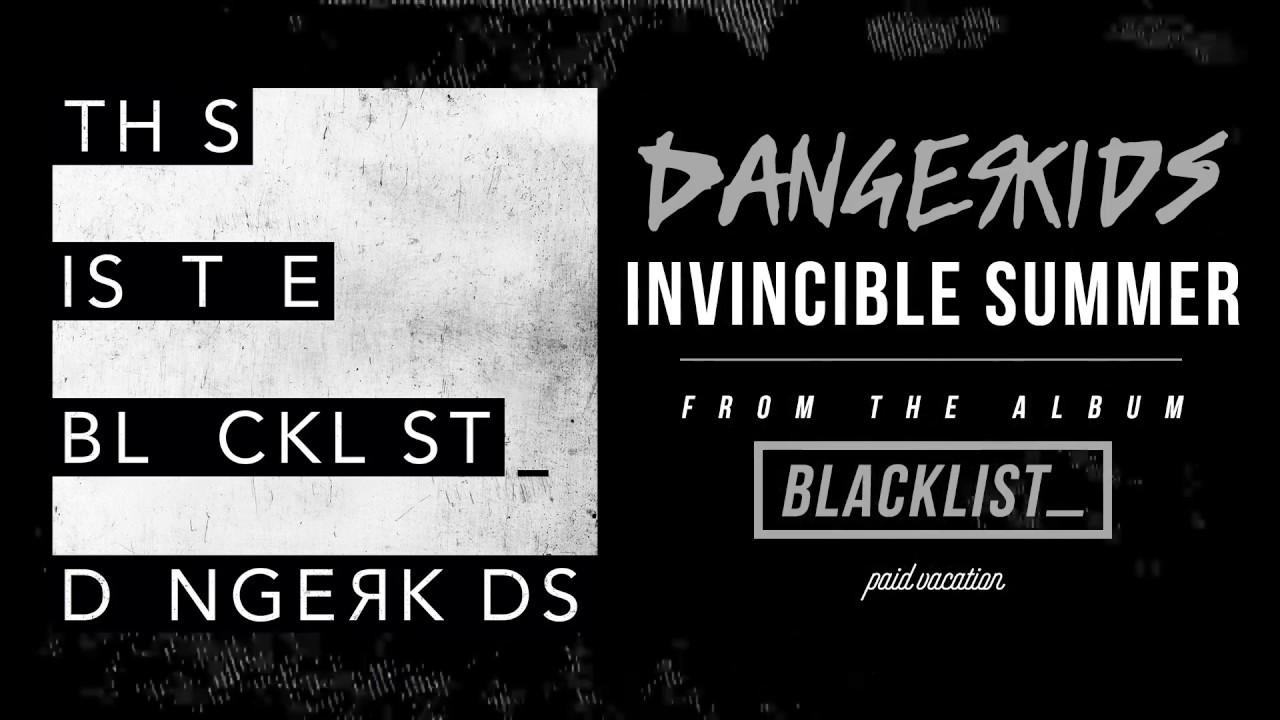 DANGERKIDS - Invincible Summer [Audio]