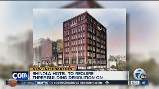 Shinola Hotel to require three-building demolition, report says