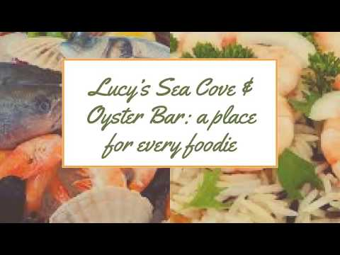 Lucy's Sea Cove & Oyster Bar: a place for every foodie