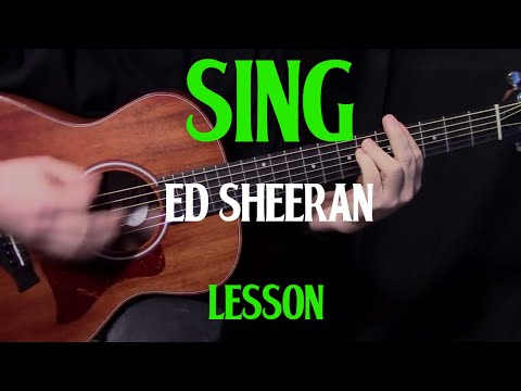 how to play Sing by Ed Sheeran - acoustic guitar lesson - beginner