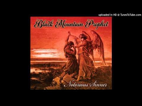 Black Mountain Prophet - Somethin in the Water
