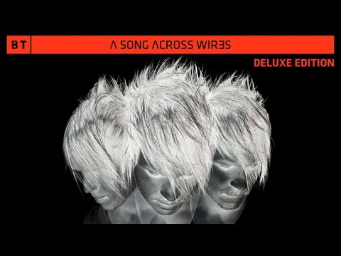 BT - Lifeline (Ashley Wallbridge Remix) [A Song Across Wires - Deluxe Edition]