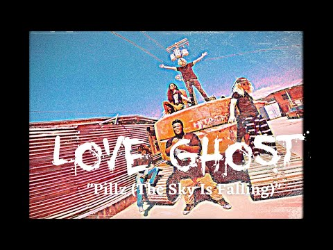 "Love Ghost - ""Pillz (The Sky is Falling)"" official music video"