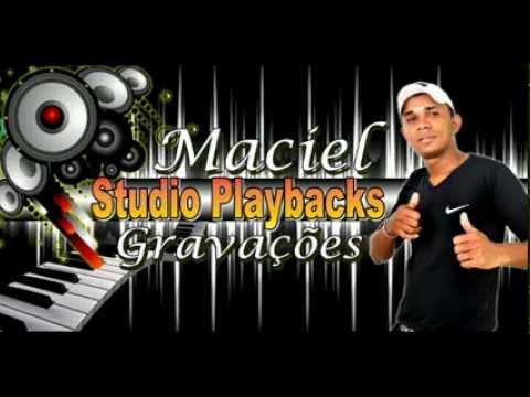 PLAYBACK Fui Fiel Maciel Studio Playbacks Gravaçoes