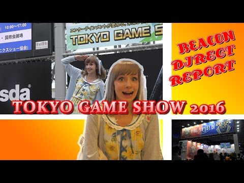 BEACON AKIBA NOWADAYS 「DIRECT REPORT Tokyo Game Show 2016」