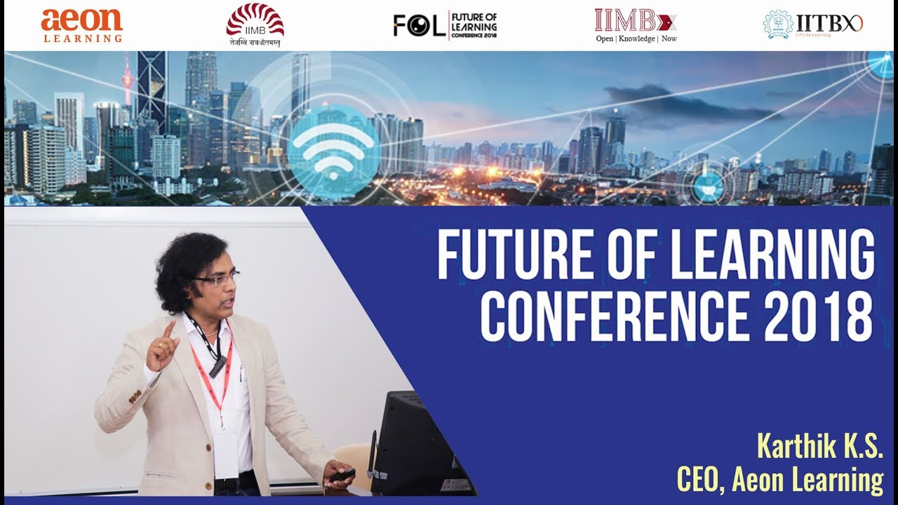 Karthik KS, Aeon Learning at the IIM Bangalore Future of Learning Conference