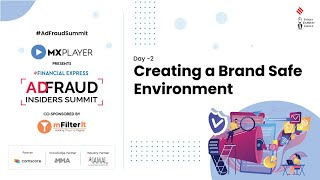 AdFraud Insiders Summit 2021, Day 2 Live: Creating a Brand Safe Environment