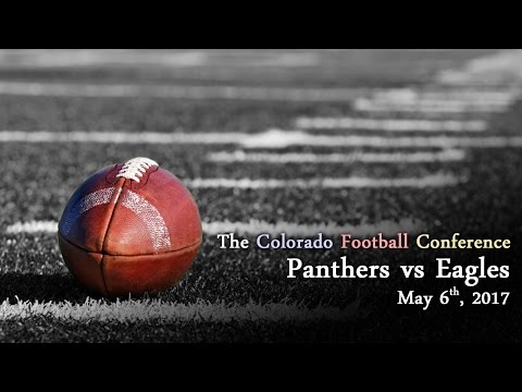 Football - Colorado Panthers vs Englewood Eagles - 5/06/17
