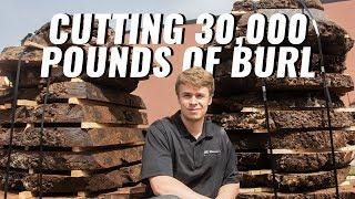 Milling 30,000 Pounds of Walnut Burl