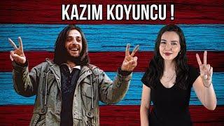KAZIM KOYUNCU'YU ANLAMAK!