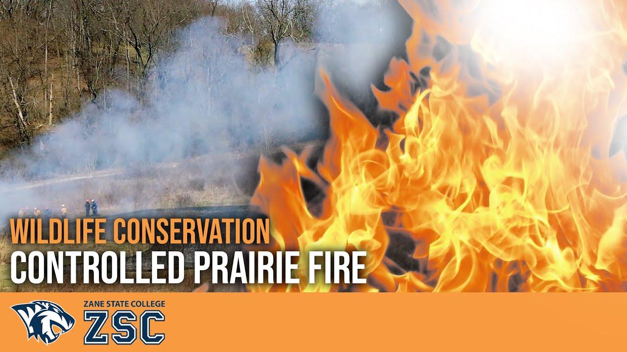 Zane State College - Wildlife Conservation Program Prairie Fire